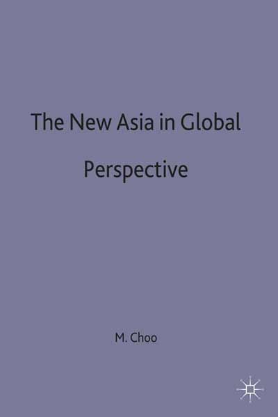 The New Asia in Global Perspective