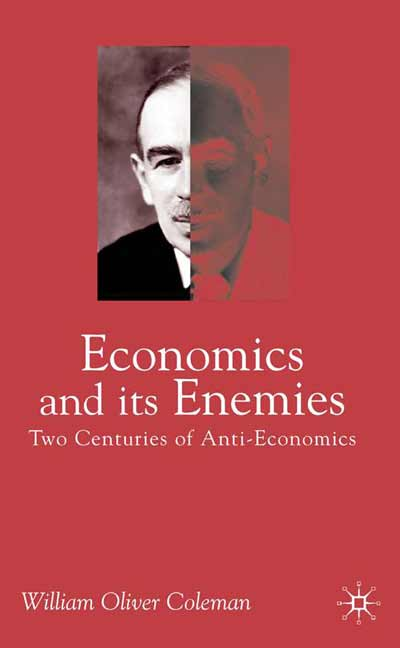Economics and its Enemies