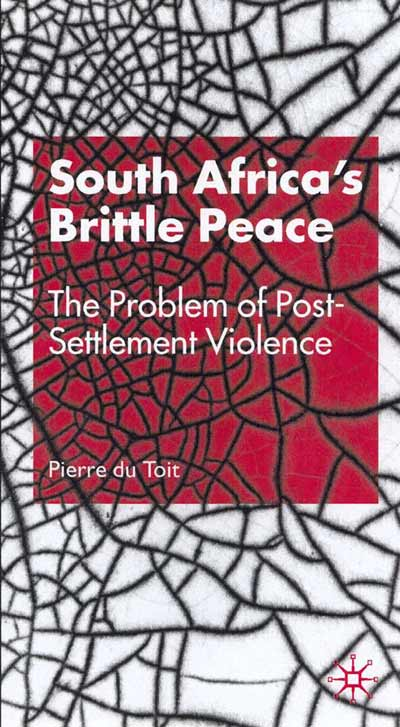 South Africa's Brittle Peace