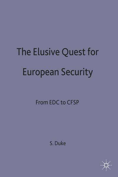 The Elusive Quest for European Security