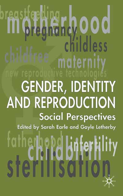 Gender, Identity and Reproduction