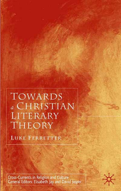 Towards a Christian Literary Theory