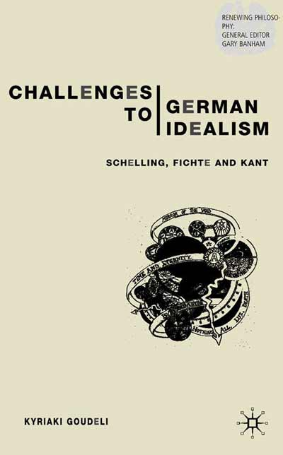Challenges to German Idealism