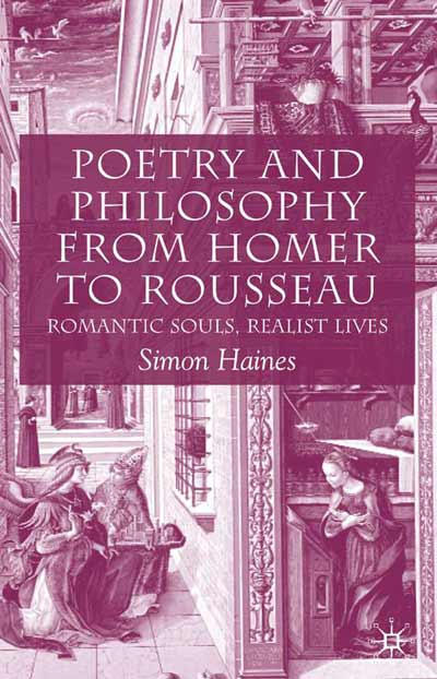 Poetry and Philosophy from Homer to Rousseau