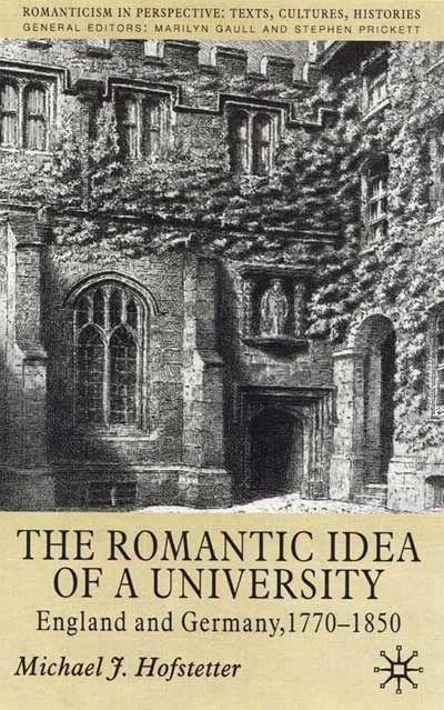 The Romantic Idea of a University