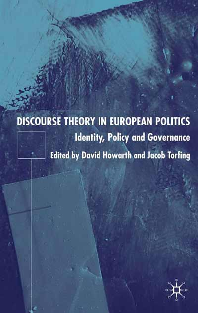 Discourse Theory in European Politics