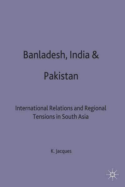 Bangladesh, India & Pakistan