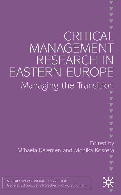 Critical Management Research in Eastern Europe
