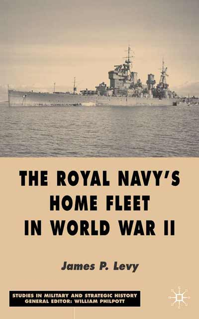 The Royal Navy's Home Fleet in World War 2