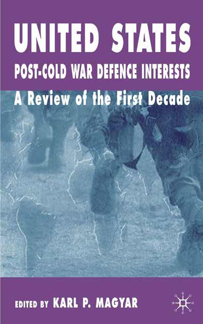 United States Post-Cold War Defence Interests