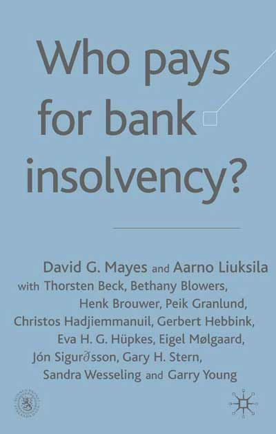 Who Pays for Bank Insolvency?