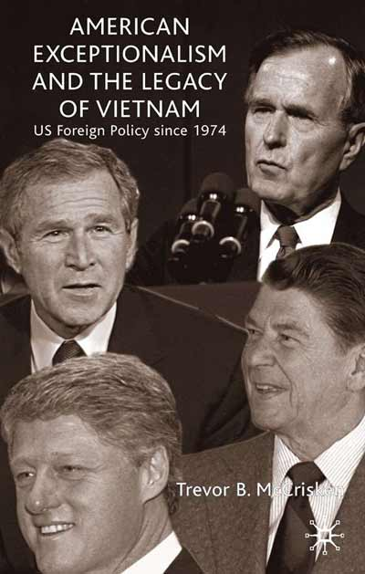 American Exceptionalism and the Legacy of Vietnam
