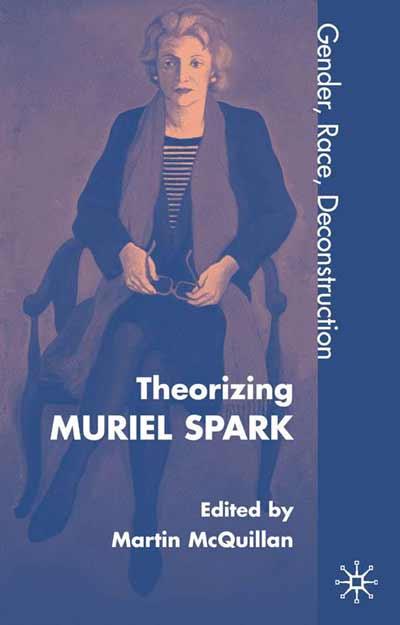 Theorising Muriel Spark