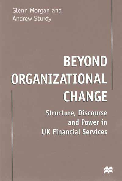Beyond Organizational Change