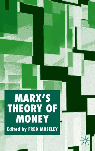 Marx's Theory of Money