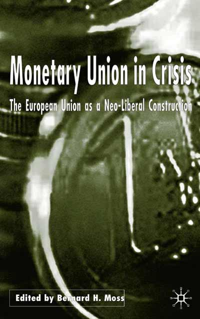 Monetary Union in Crisis
