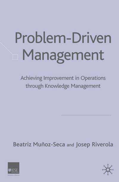 Problem Driven Management