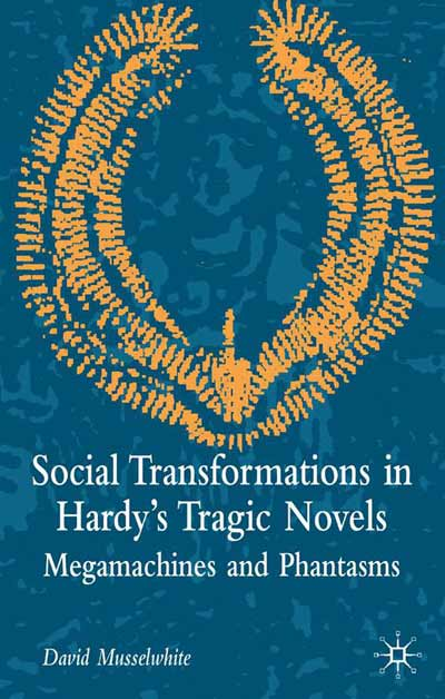 Social Transformations in Hardy's Tragic Novels