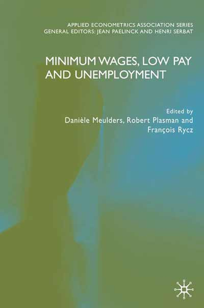 Minimum Wages, Low Pay and Unemployment