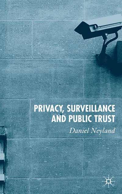 Privacy, Surveillance and Public Trust