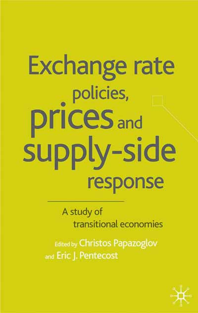 Exchange Rate Policies, Prices and Supply-side Response