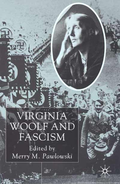 Virginia Woolf and Fascism