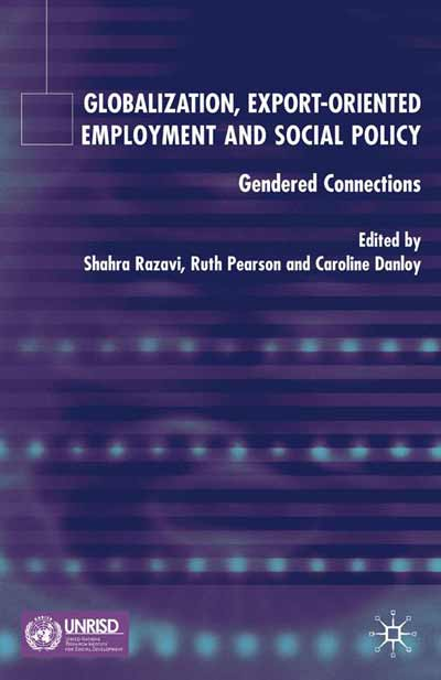Globalization, Export Orientated Employment and Social Policy