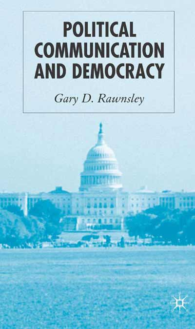 Political Communication and Democracy