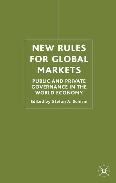 New Rules for Global Markets