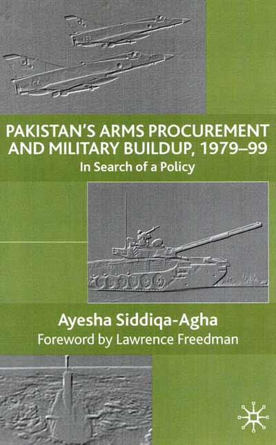 Pakistan's Arms Procurement and Military Buildup, 1979-99
