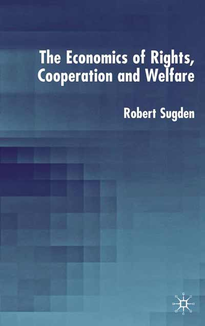 The Economics of Rights, Co-operation and Welfare