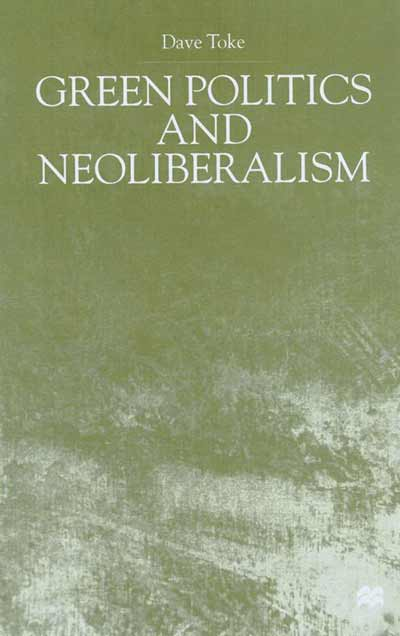 Green Politics and Neoliberalism