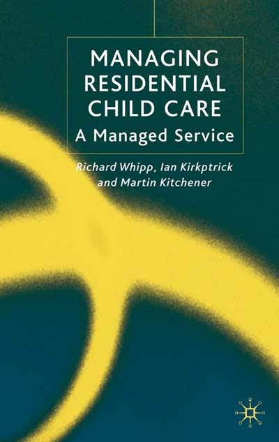 Managing Residential Childcare