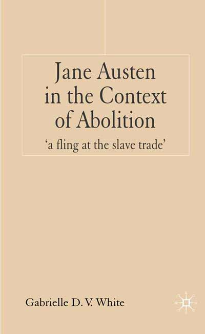 Jane Austen in the Context of Abolition