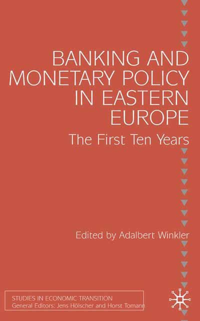 Banking and Monetary Policy in Eastern Europe