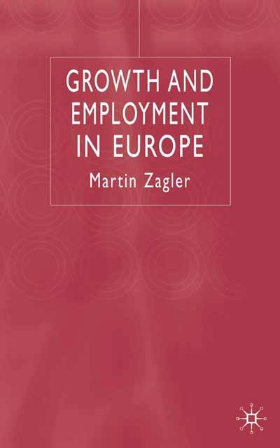 Growth and Employment in Europe