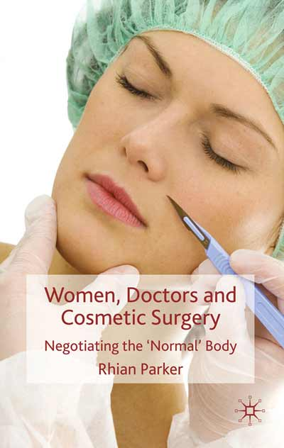 Women, Doctors and Cosmetic Surgery