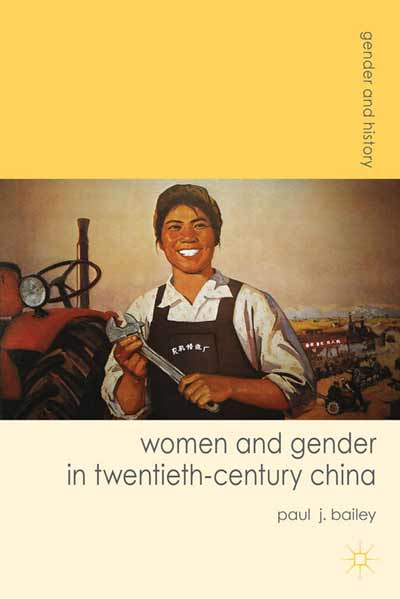 Women and Gender in Twentieth-Century China