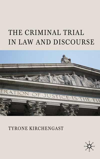 The Criminal Trial in Law and Discourse