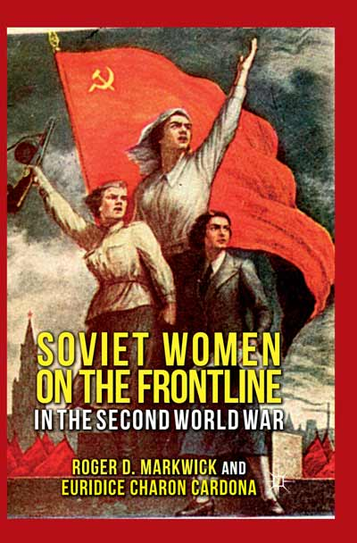 Soviet Women on the Frontline in the Second World War