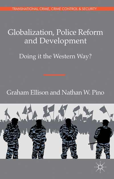 Globalization, Police Reform and Development