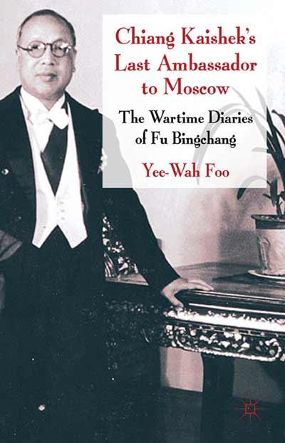 Chiang Kaishek's Last Ambassador to Moscow