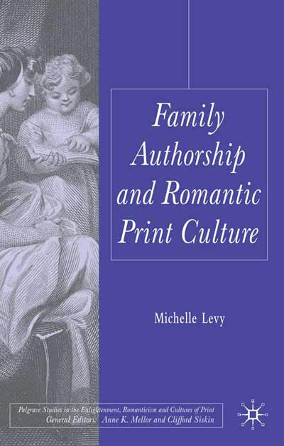 Family Authorship and Romantic Print Culture