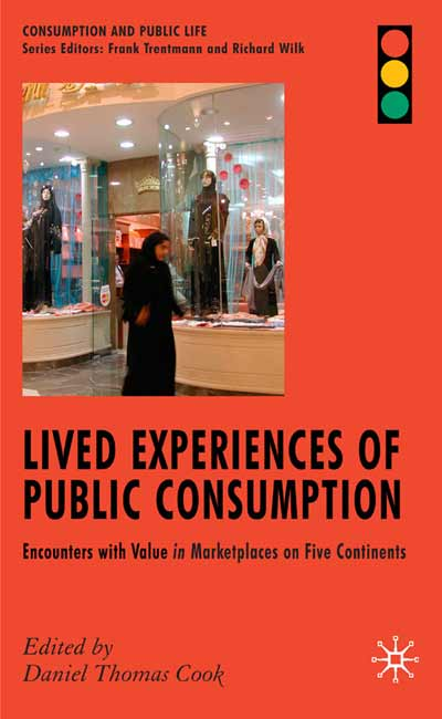 Lived Experiences of Public Consumption