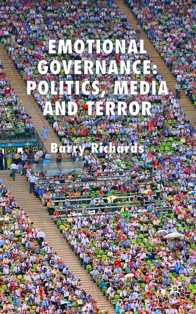 Emotional Governance: Politics, Media and Terror