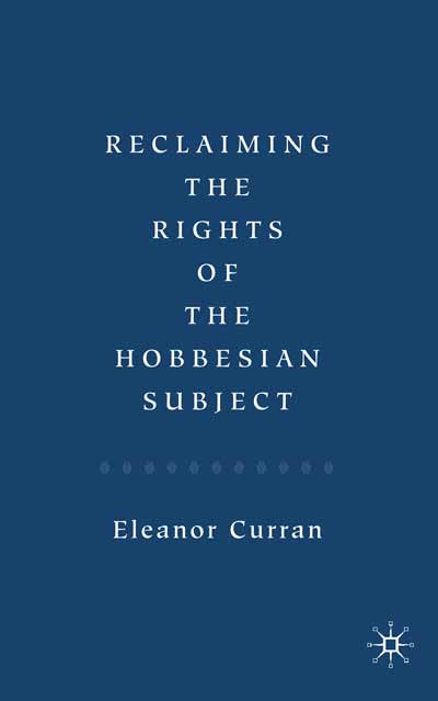 Reclaiming the Rights of the Hobbesian Subject