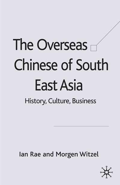The Overseas Chinese of South East Asia