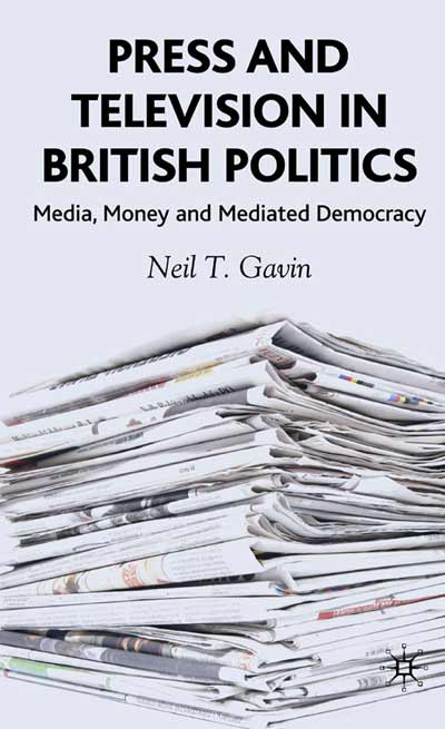 Press and Television in British Politics