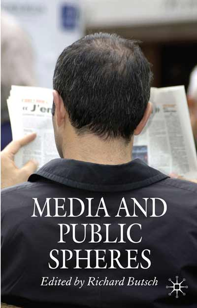 Media and Public Spheres