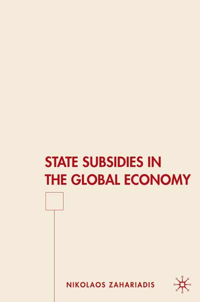 State Subsidies in the Global Economy